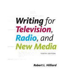 Writing for Television, Radio, and New Media by Robert Hilliard image