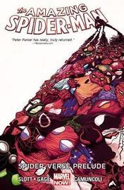 Amazing Spider-man Volume 2: Spider-verse Prelude by Dan Slott