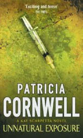 Unnatural Exposure (Kay Scarpetta #8) by Patricia Cornwell image