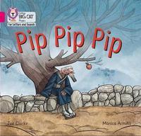 Pip Pip Pip by Zoe Clarke