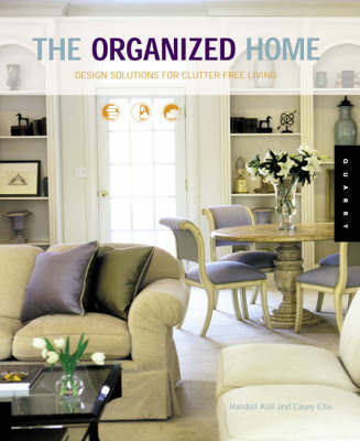 The Organized Home by Randall Koll image