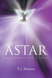Astar by P J Monroe
