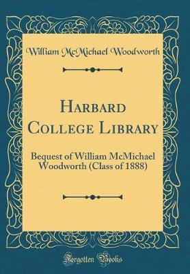 Harbard College Library by William McMichael Woodworth image