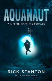 Aquanaut by Rick Stanton