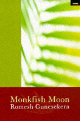 Monkfish Moon by Romesh Gunesekera image
