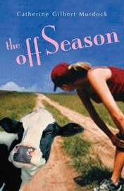 The Off Season by Catherine Gilbert Murdock image