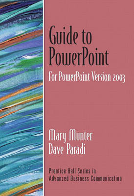 Guide to PowerPoint, Version 2003 by Dave Paradi