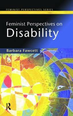 Feminist Perspectives on Disability by Barbara Fawcett image