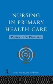 Nursing in Primary Health Care by Ann MacKenzie image