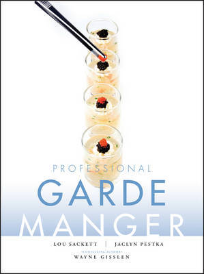 Professional Garde Manger by Wayne Gisslen