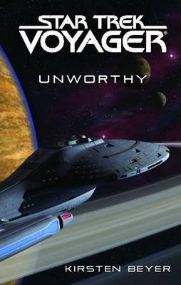 Star Trek: Voyager: Unworthy by Kirsten Beyer image
