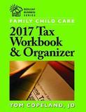 Family Child Care 2017 Tax Workbook & Organizer by Tom Copeland