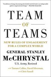 Team of Teams by Stanley A. McChrystal