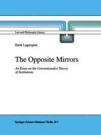 The Opposite Mirrors by Eerik Lagerspetz