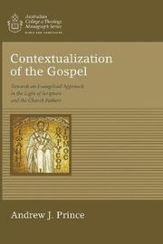Contextualization of the Gospel by Andrew James Prince