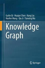 Knowledge Graph by Guilin Qi