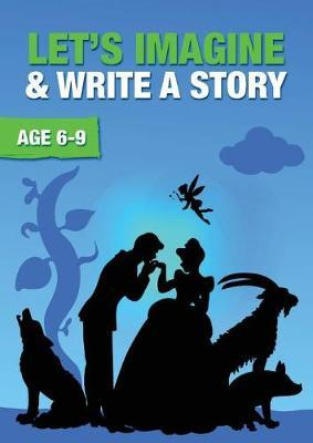 Let's Imagine and Write a Story by Sally Jones