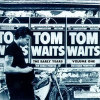 The Early Years Vol 1 by WAITS