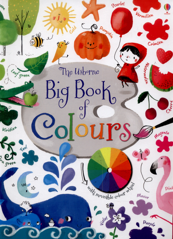 Big Book of Colours by Felicity Brooks
