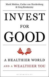 Invest for Good by Mark Mobius