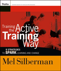 Training the Active Training Way by Melvin L Silberman image