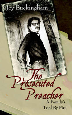 The Prosecuted Preacher by Joy Buckingham image