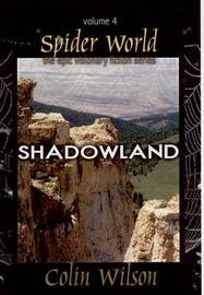 Shadowland: Shadowland: Vol 4: Spider World by Colin Wilson image