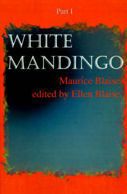 White Mandingo: Part I by Maurice Blaise