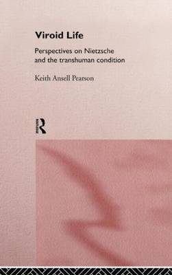 Viroid Life by Keith Ansell Pearson