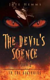 The Devil's Science by Jate Hemms