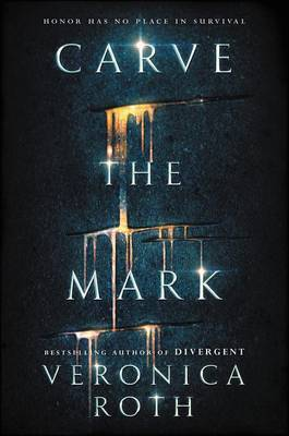 Carve the Mark by Veronica Roth image