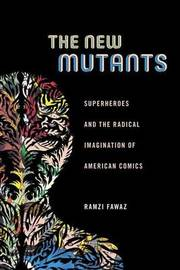 The New Mutants by Ramzi Fawaz