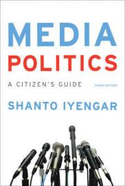 Media Politics by Shanto Iyengar