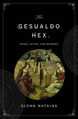 The Gesualdo Hex by Glenn Watkins image