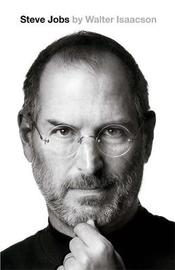 Steve Jobs: The Exclusive Biography (UK Ed.) by Walter Isaacson