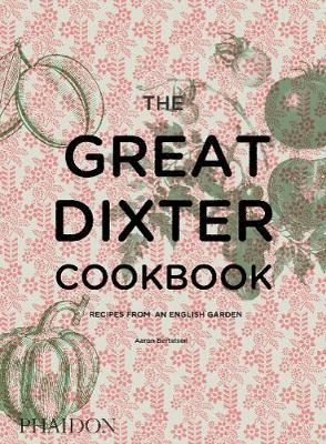 The Great Dixter Cookbook by Aaron Bertelsen image