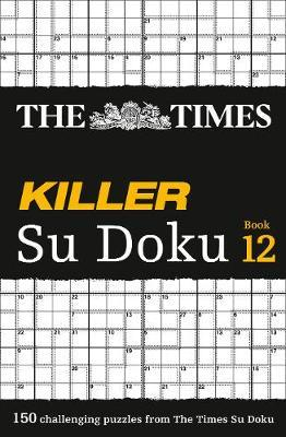 The Times Killer Su Doku Book 12 by The Times Mind Games image