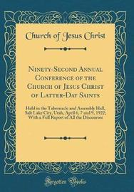 Ninety-Second Annual Conference of the Church of Jesus Christ of Latter-Day Saints by Church of Jesus Christ image