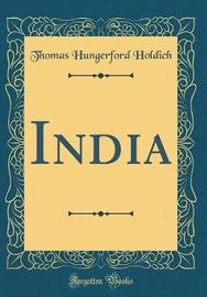 India (Classic Reprint) by Thomas Hungerford Holdich image
