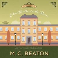 Colonel Sandhurst to the Rescue by M.C. Beaton