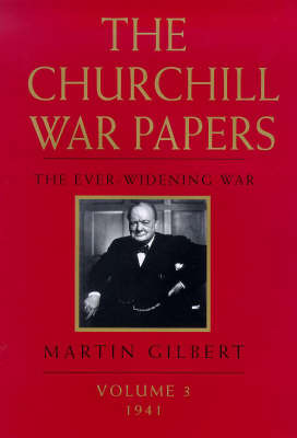 The Churchill War Papers: The Ever Widening War: v.3: The Ever Widening War by Sir Winston S. Churchill image