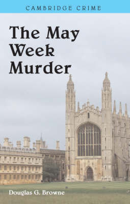The May Week Murders by Douglas G Browne image