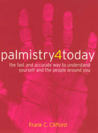 Palmistry 4 Today by Frank C. Clifford image