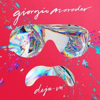 Déjà Vu by Giorgio Moroder