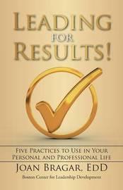 Leading for Results by Edd Joan Bragar image