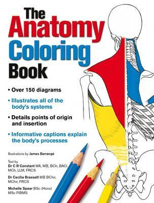 Complete Anatomy Coloring Book, Newly Revised and Updated Edition by C. R. Constant