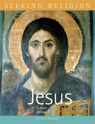 Seeking Religion: Jesus: Second Edition by Kevin O'Donnell image