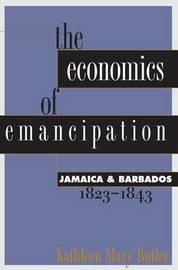 The Economics of Emancipation by Kathleen Mary Butler image