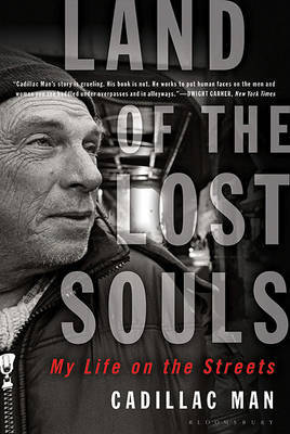 Land of the Lost Souls: My Life on the Streets by Cadillac Man image