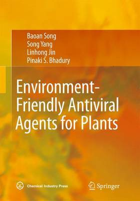 Environment-Friendly Antiviral Agents for Plants by Bao'An Song